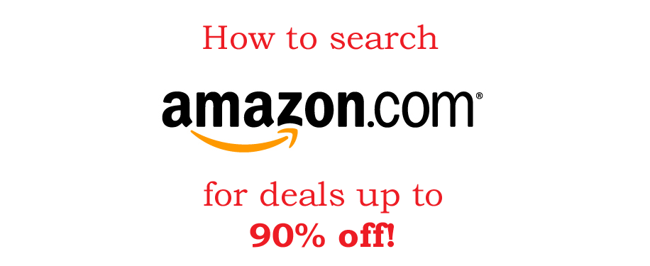 """Featured image for """"How to Search Amazon for Deals up to 90% Off"""""""
