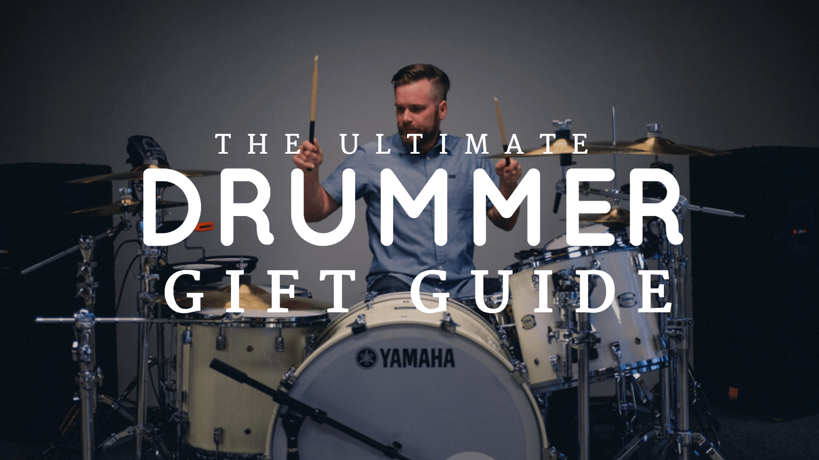 "Featured image for ""The Ultimate Gift Guide For Drummers"""